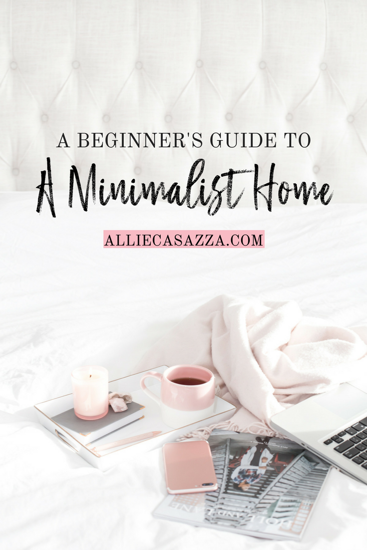 A Beginner S Guide To A Minimalist Home Clean House Minimalism