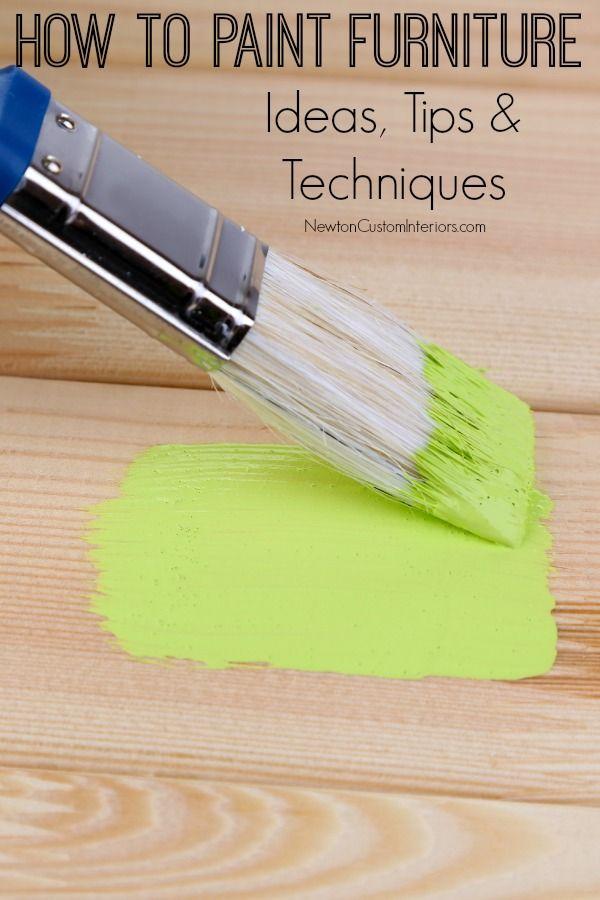 How To Paint Furniture Newton Custom Interiors Paint Furniture Painting Wooden Furniture Painted Furniture