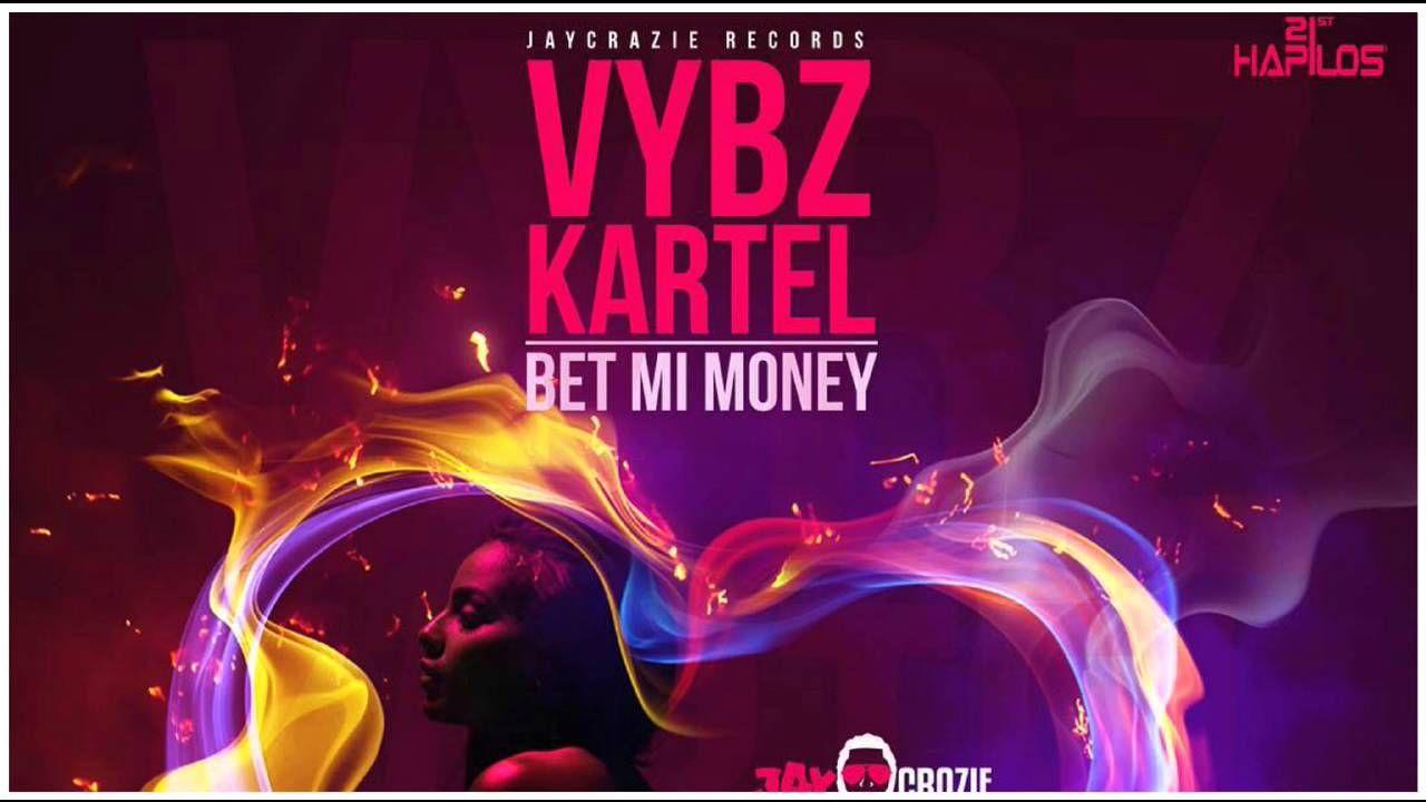 Vybz Kartel - Bet Mi Money