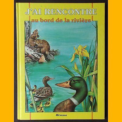 J'AI RENCONTRÉ AU BORD DE LA RIVIÈRE J. Barnabé-Dauvister Pierre Couronne 1986