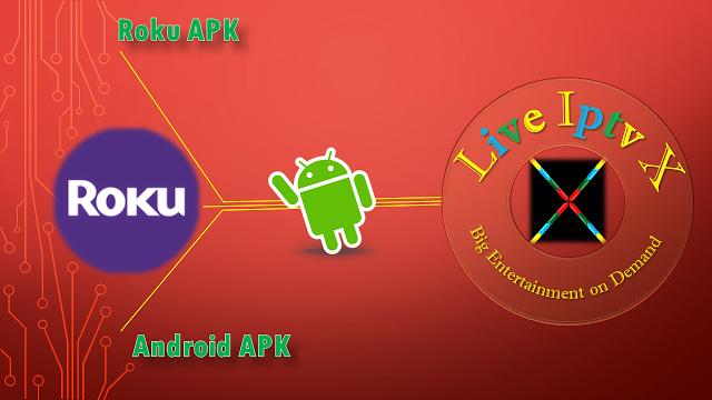 Roku IPTV PREMIUM APK FOR ANDROID Roku APK This APK Is