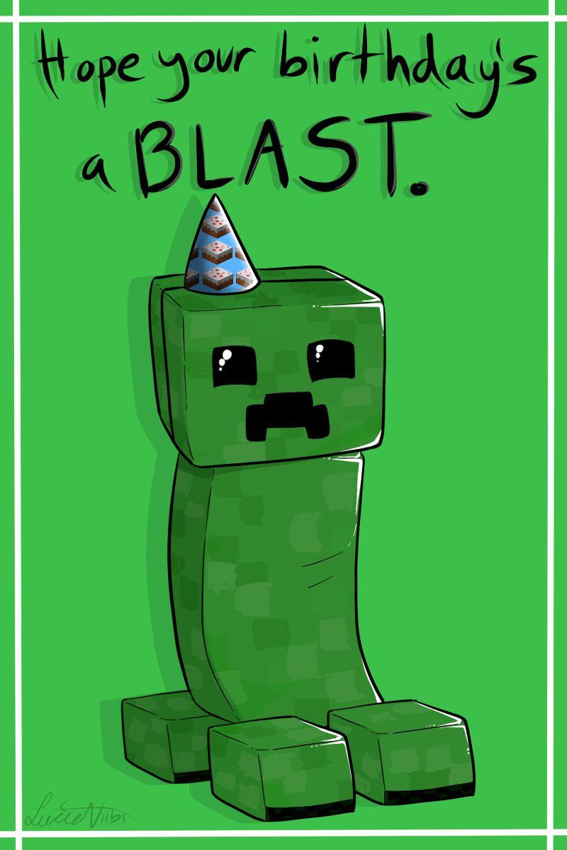 The Surprising Creeper Birthday Cardlucieniibi Deviantart On Regarding Minecraft Minecraft Birthday Card Birthday Card Printable Happy Birthday Cards Printable