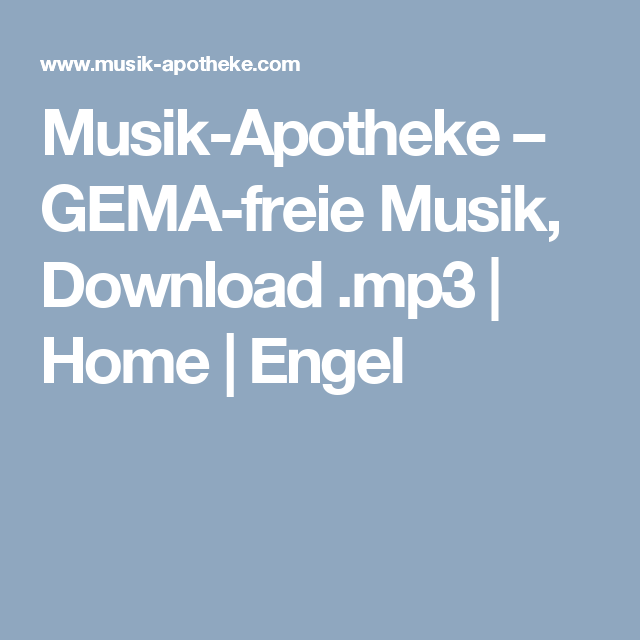 Awesome Musik Apotheke u GEMA freie Musik Download mp Home Engel