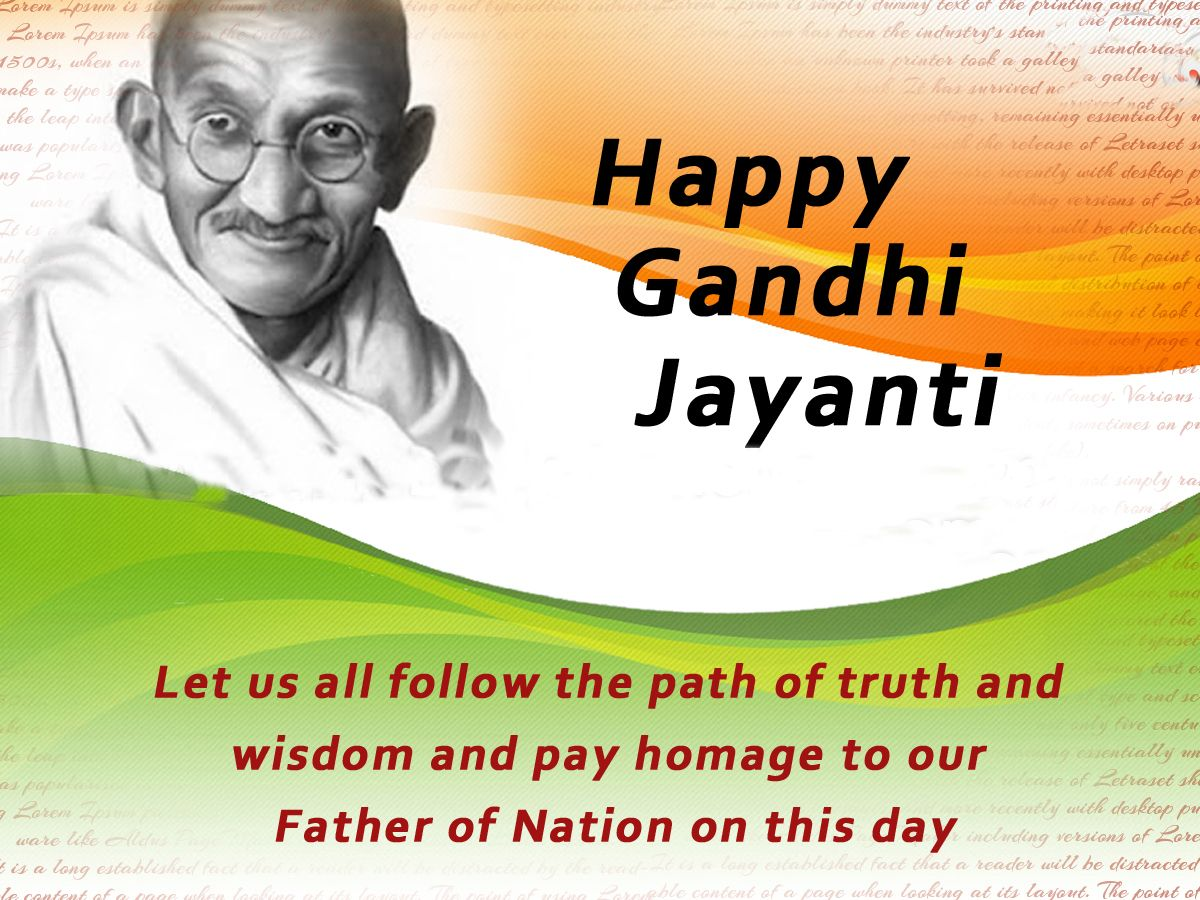 Gandhi Jayanti is a national holiday in India celebrated