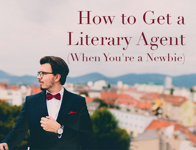 How To Get A Literary Agent When You Re A Newbie Novel Writing Book Writing Tips Writing Life