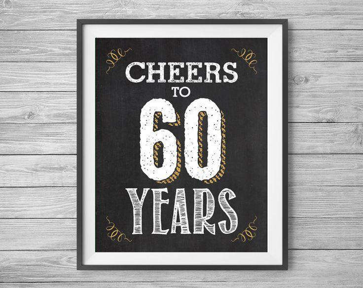 60th Birthday Anniversary Chalk Sign / Cheers to 60 Years