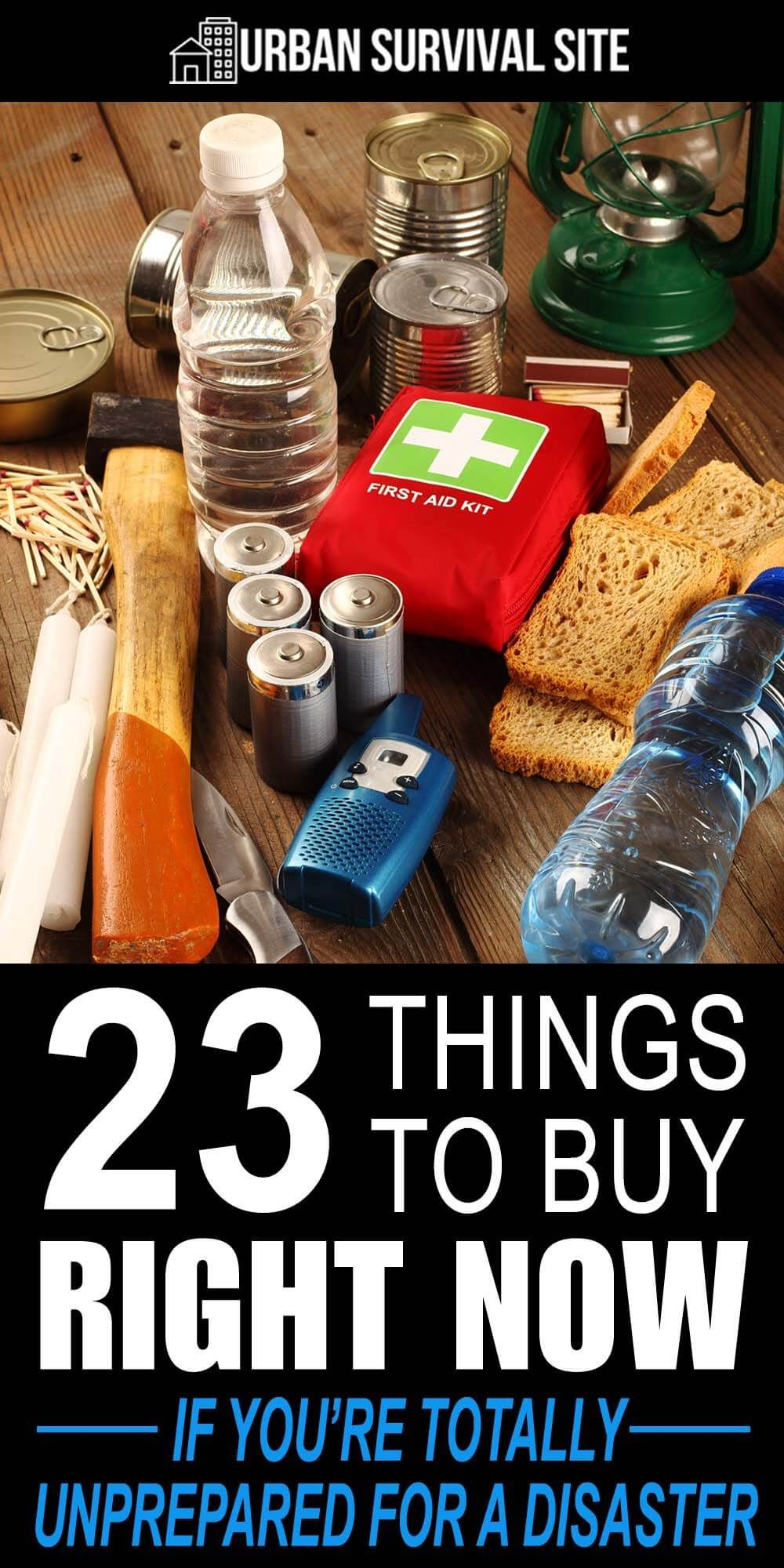 23 things to buy right now if youre totally unprepared