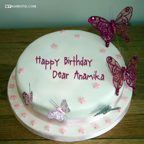 The Name Dear Anamika Is Generated On Butterflies Birthday Cake For Girls With Image Download And Share Images Impress