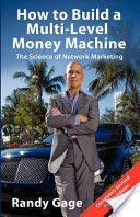 How to build a multi-level money machine