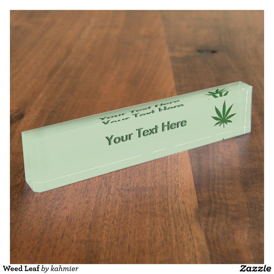 Weed Leaf Desk Name Plate #medicalmarijuana #ganja #marijuanabusiness