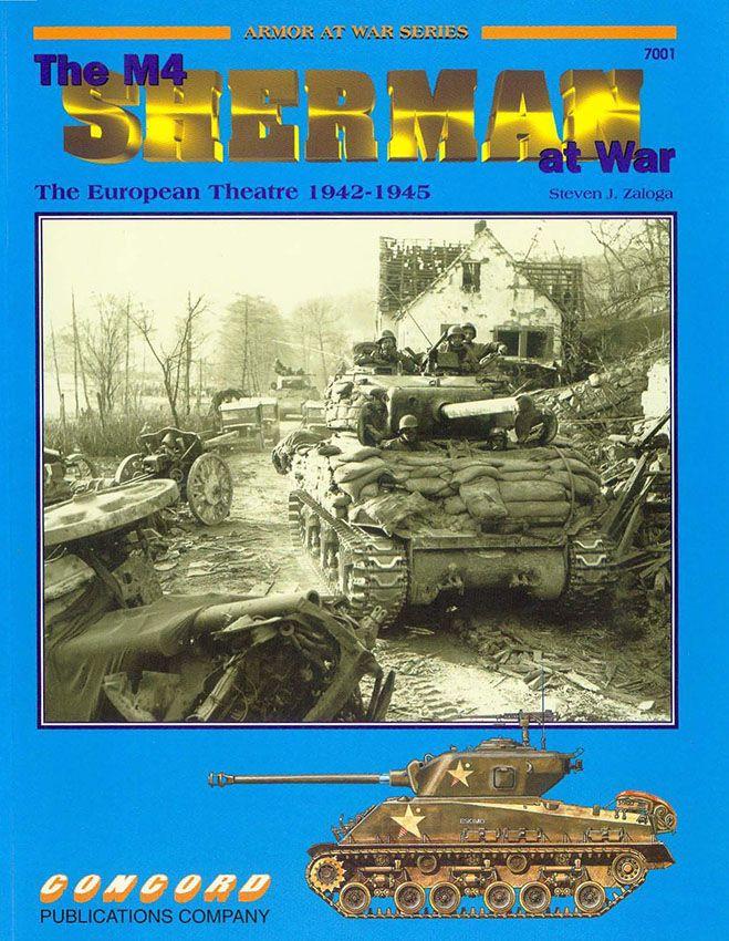 Livre - Revue The M4 Sherman At War  - Armor At War 7001