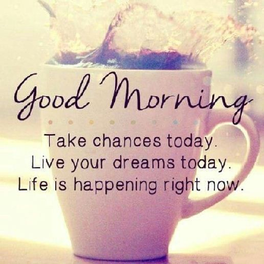 35 of the Good Morning Quotes And Images Positive Energy