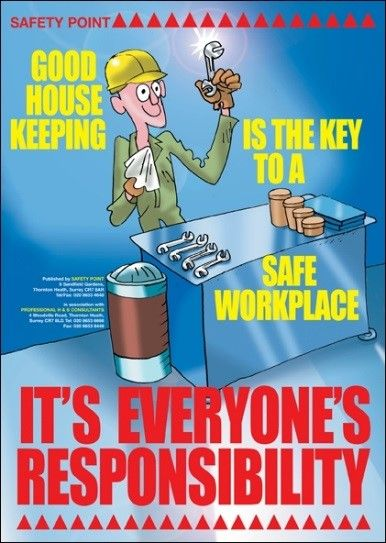 Workplace Housekeeping An Important Factor In Preventing Injuries Health And Safety Poster Safety Posters Safety Message
