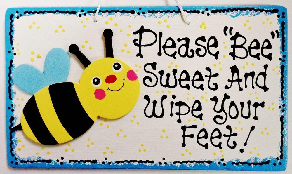 Bumblebee please bee sweet wipe your feet sign remove