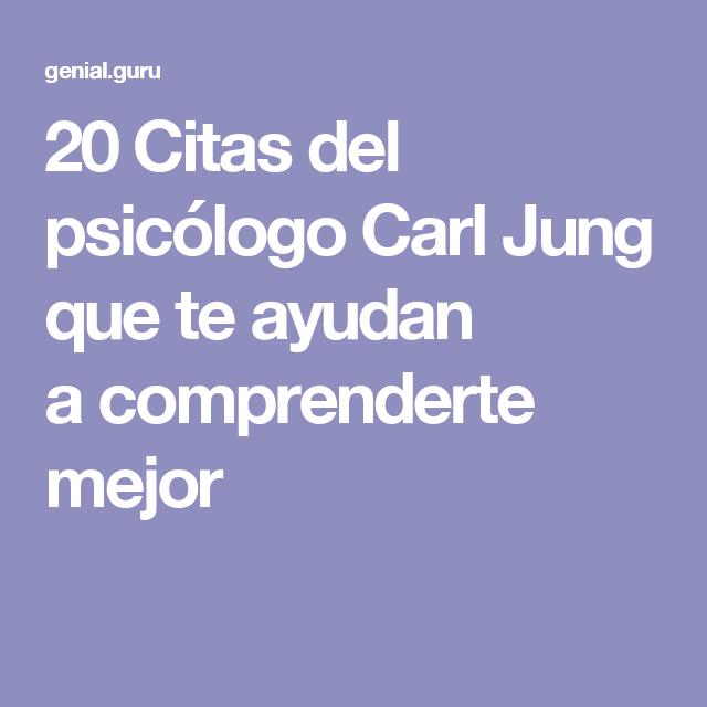 20Citas del psicólogo Carl Jung que teayudan acomprenderte mejor