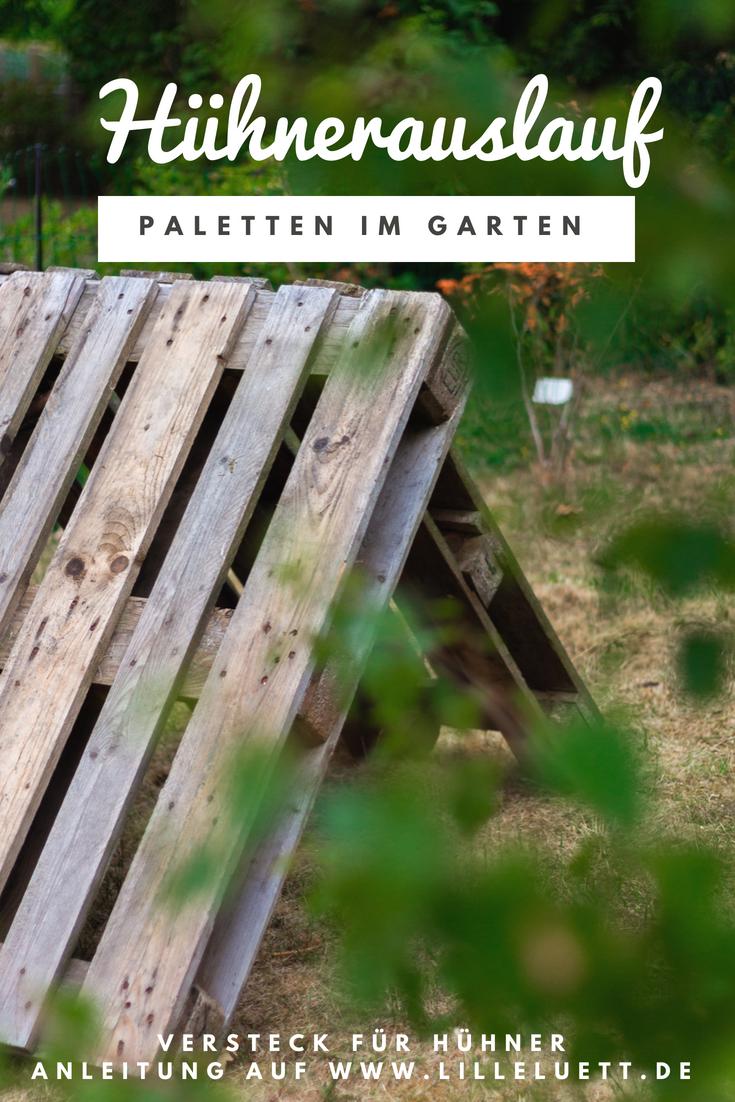 Huhner Im Garten Huhnergehege Huhnerauslauf Gestalten Paletten Diy Ein Versteck Bauen Lillelutt Huhner Im Garten Huhnergehege Huhnerauslauf