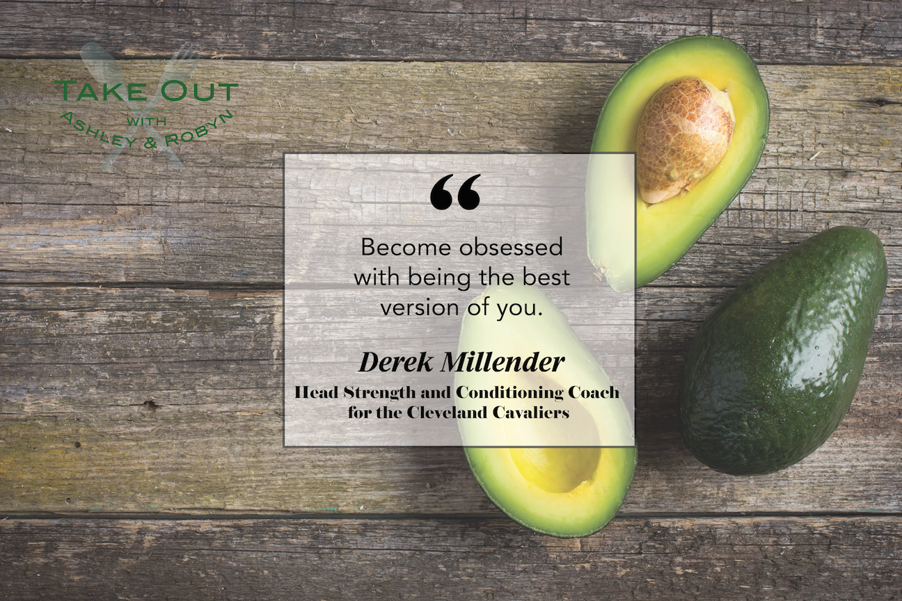 """Become obsessed with being the best version of you."" - Derek Millender"