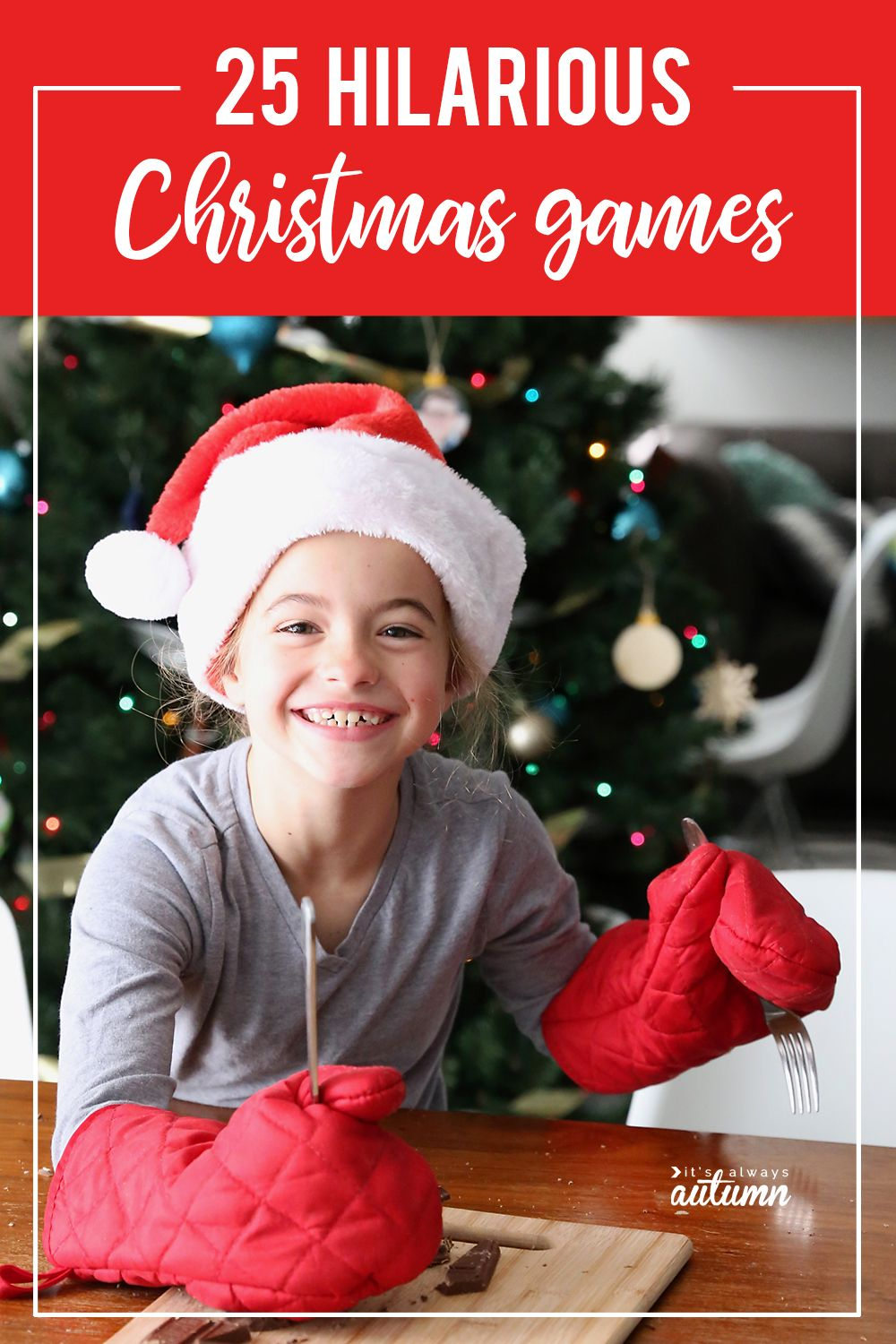 25 Christmas games that will have everyone laughing 25 hilarious Christmas games that will have everyone laughing!