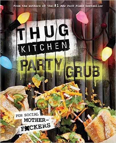 Download thug kitchen party grub by athug kitchen pdf ebook epub food forumfinder Choice Image