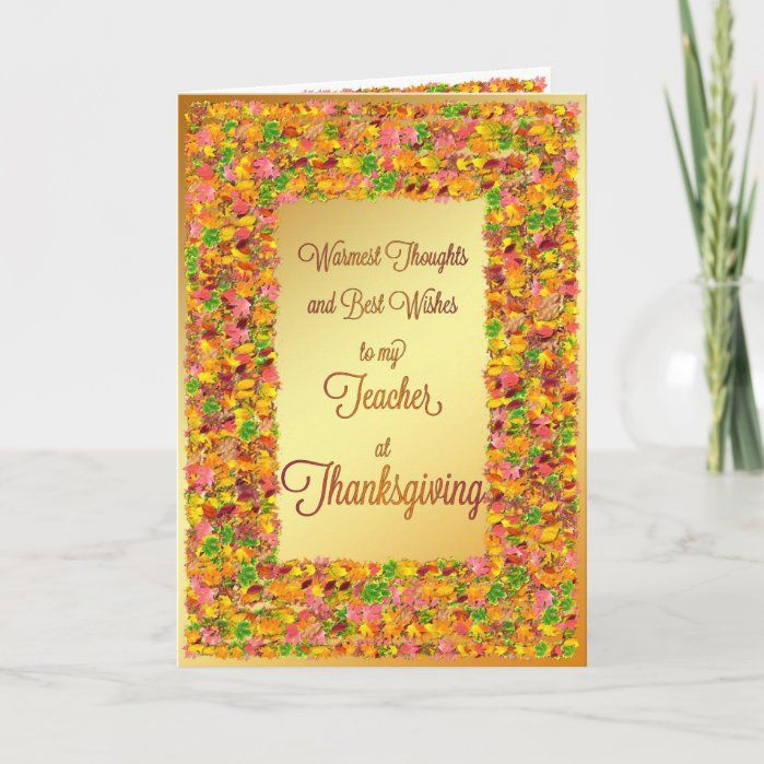 Teacher, Thanksgiving wishes with fall leaves Holiday Card