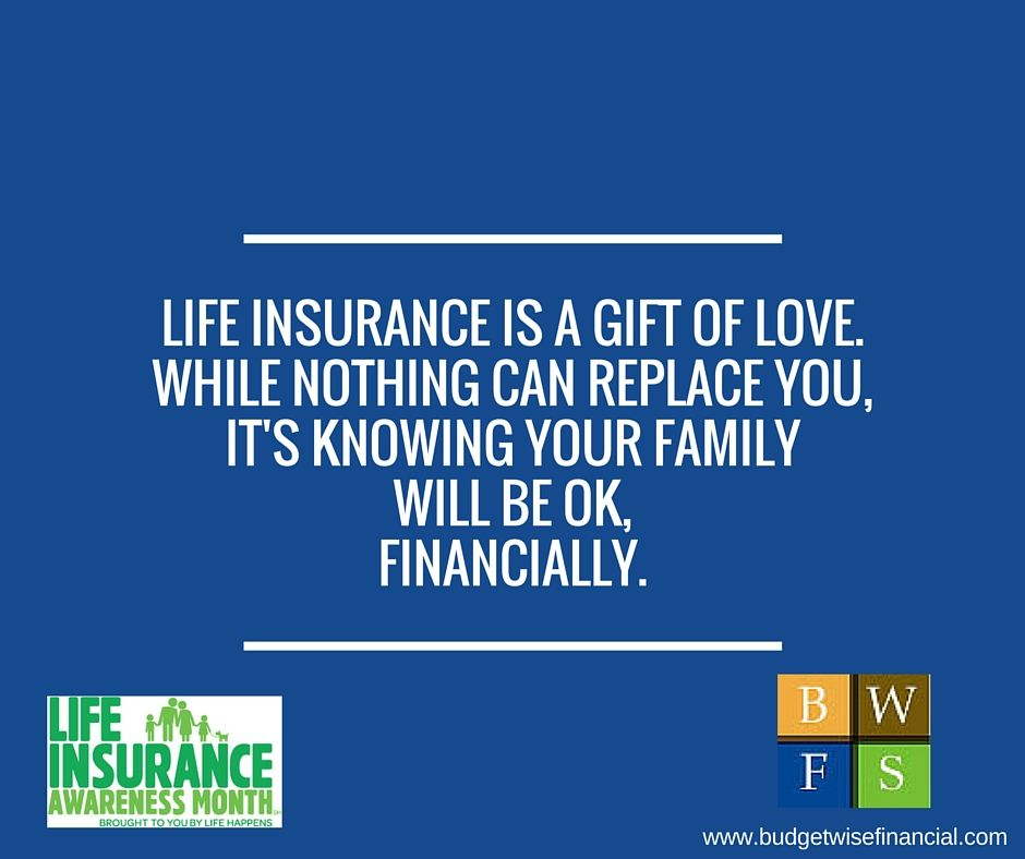 September Is Lifeinsurance Awareness Month Who Do You Love