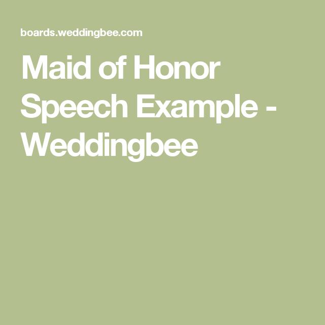 Maid Of Honor Speech Example - Weddingbee
