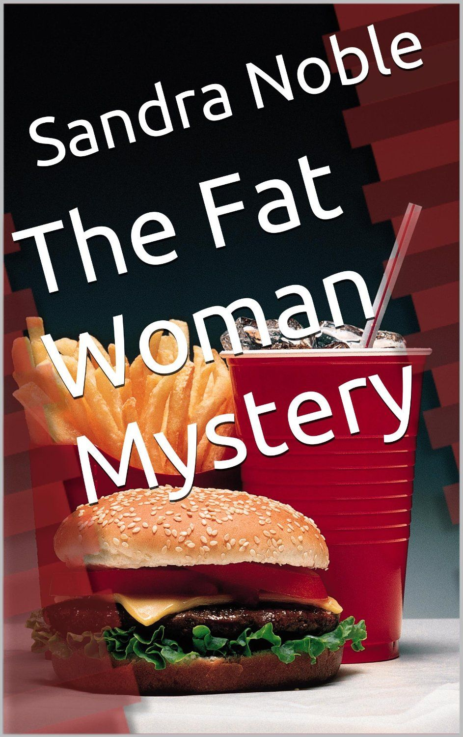 The Fat Woman Mystery  ~ 4.8 Stars $0.99 Kindle Books on the Move! http://www.moreforlessonline.com/books.html #amreading #kindle #books