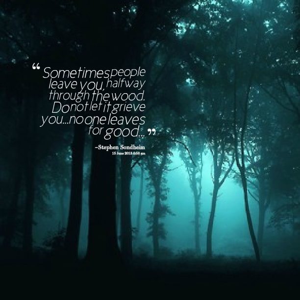 No One Is Alone - Into the Woods | Into the woods quotes ...
