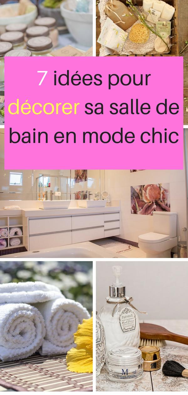 7 CONSEILS POUR RENDRE UNE SALLE DE BAIN CHIC