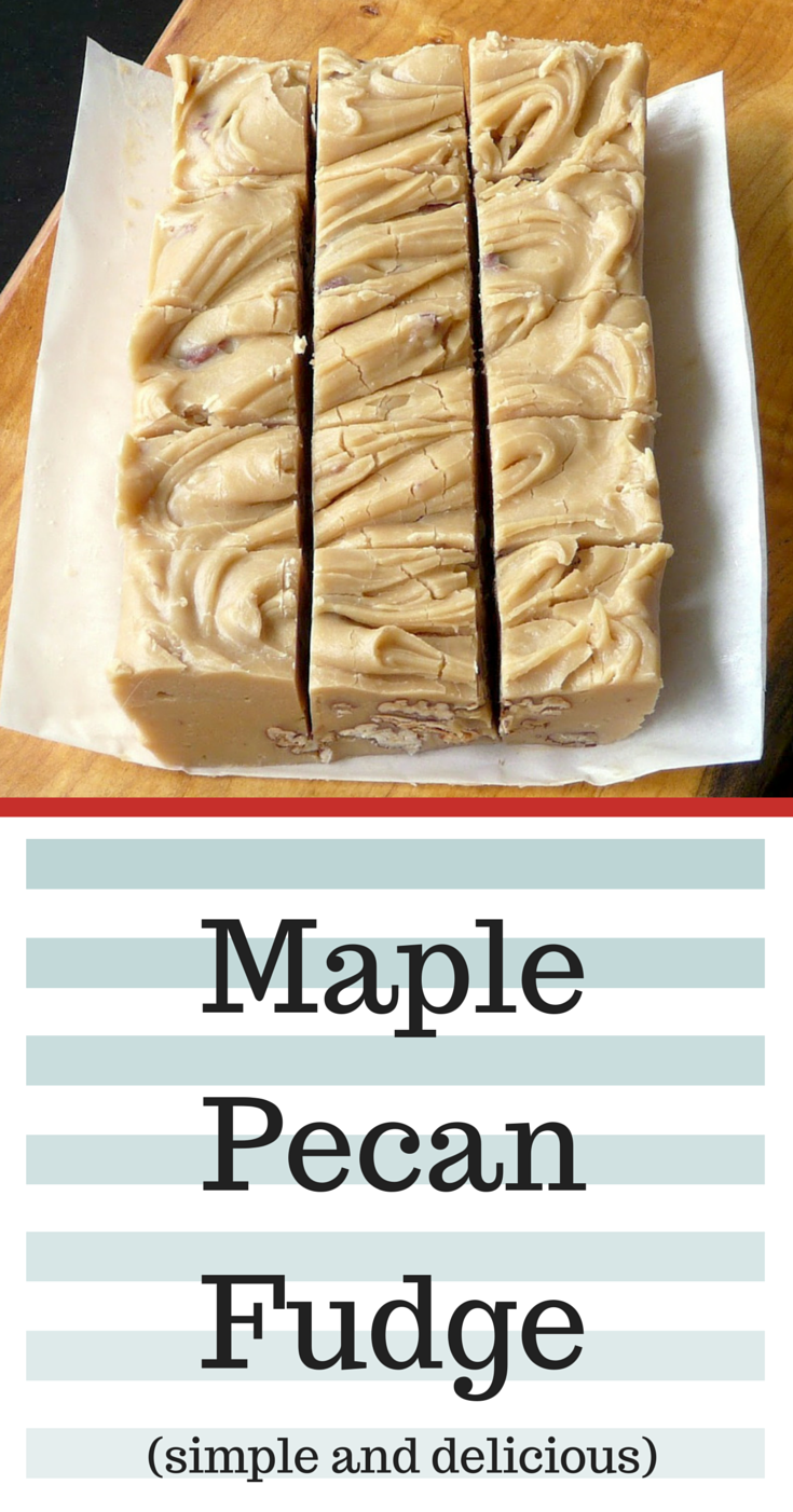Easy to make Maple Pecan Fudge. I can make this with my kids very ...