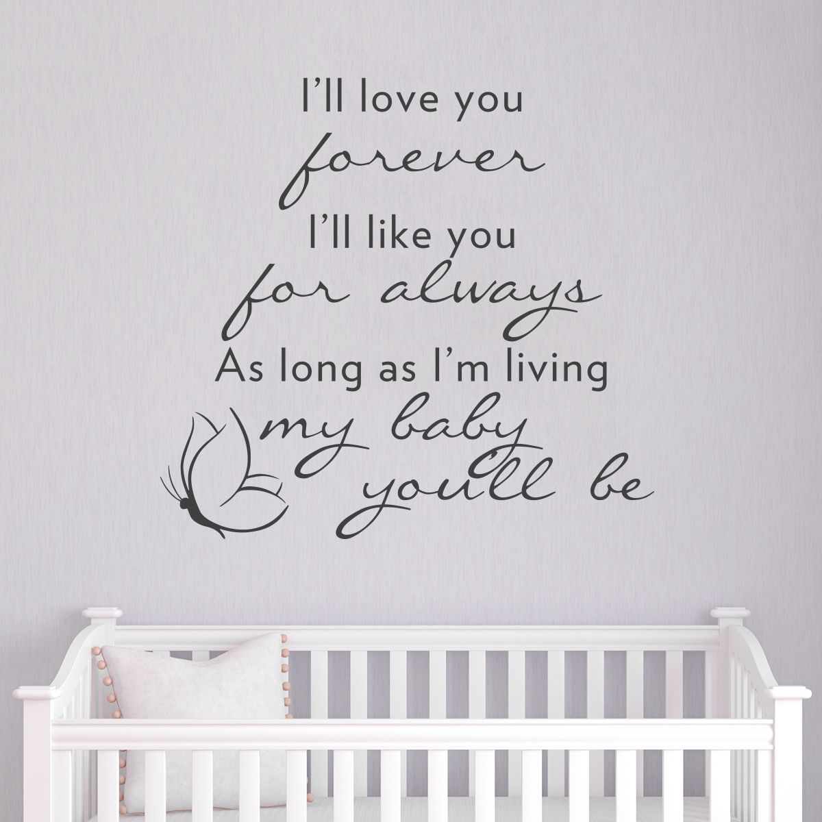 Quotes For New Parents I'll Love You Forever Wall Art Decal  My Favorite Quote For New