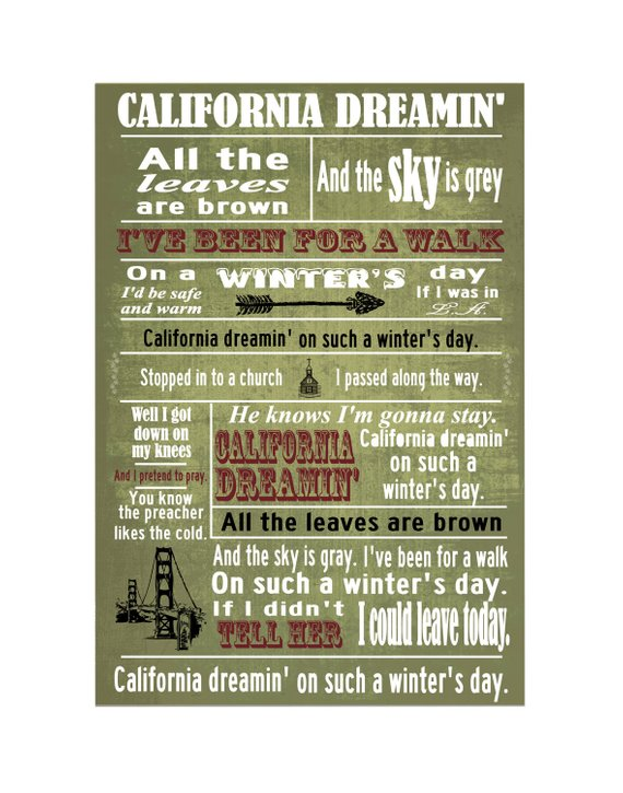 California dreamin typography 11x14 grunge song lyric poster stopboris Gallery