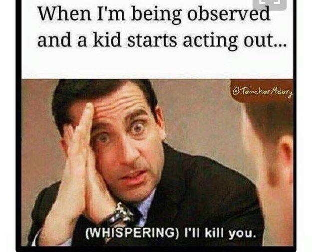 Observation Threats Teacher Memes Funny Teaching Humor Teaching Memes