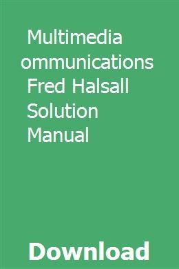 Multimedia communication by fred halsall pdf free download