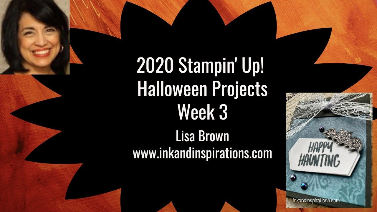 2020 Halloween Youtube Stampin' Up! 2020 Halloween Projects Week 3   YouTube in 2020