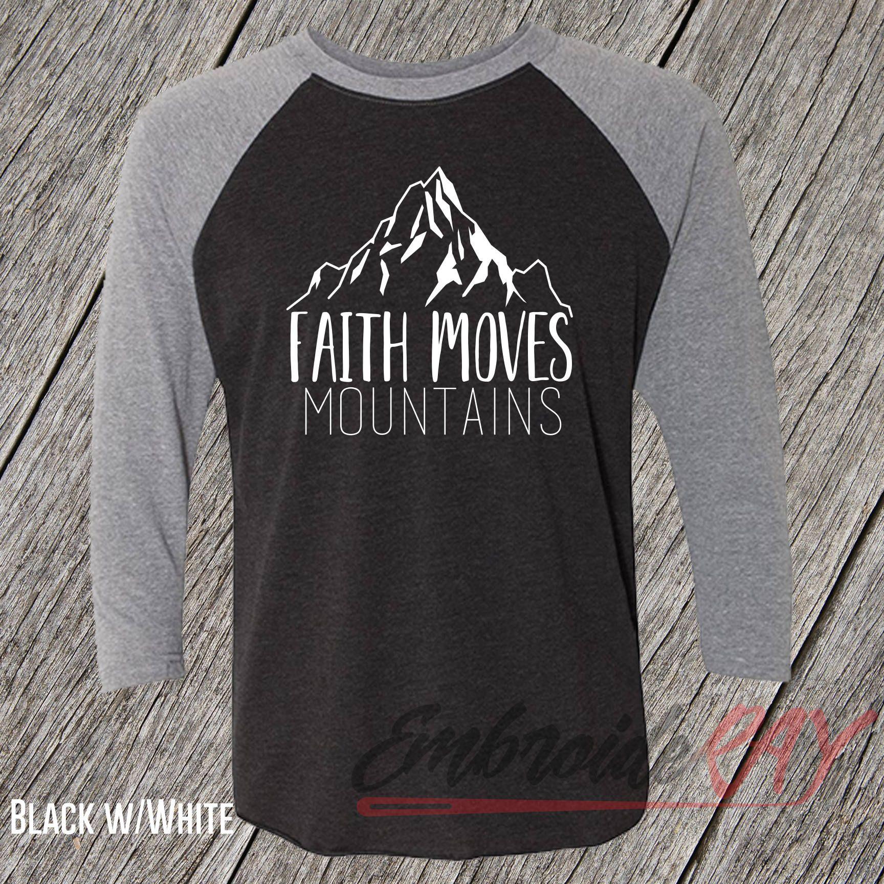 Faith moves mountains christian shirt religion church gift for faith moves mountains christian shirt religion church gift for mom easter shirt negle Images