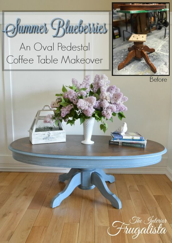 Summer Blueberries An Oval Pedestal Coffee Table Makeover