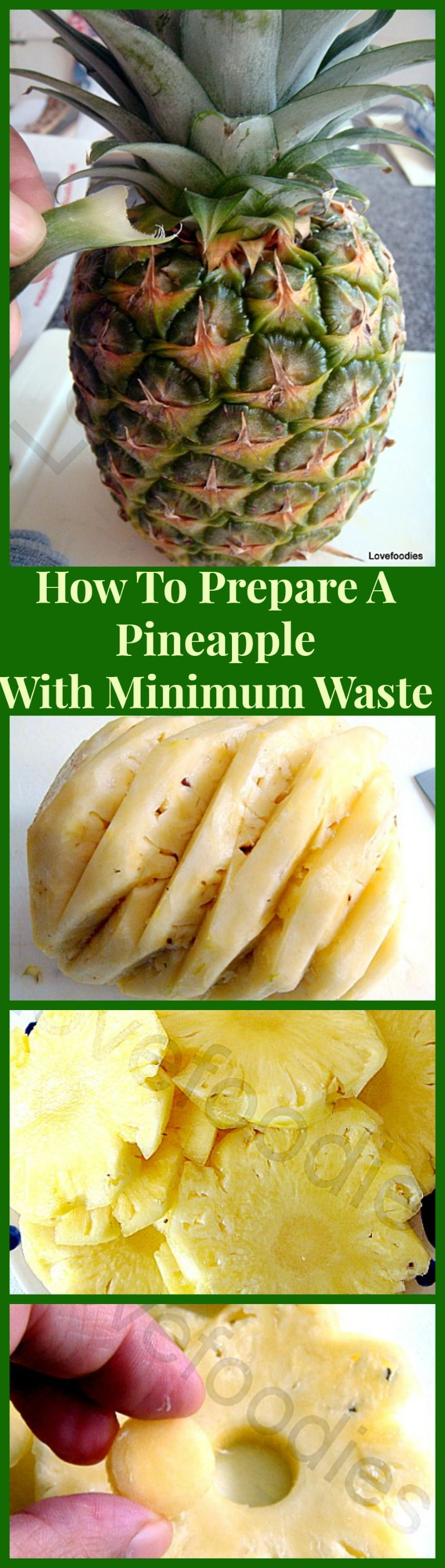 How To Prepare A Pineapple with MINIMUM Waste....yep, you ...