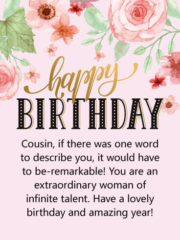 Happy Birthday Sister Cousin : happy, birthday, sister, cousin, Extraordinary, Woman, Happy, Birthday, Cousin, Greeting, Cards, Davia, Cousin,, Quotes, Friends,