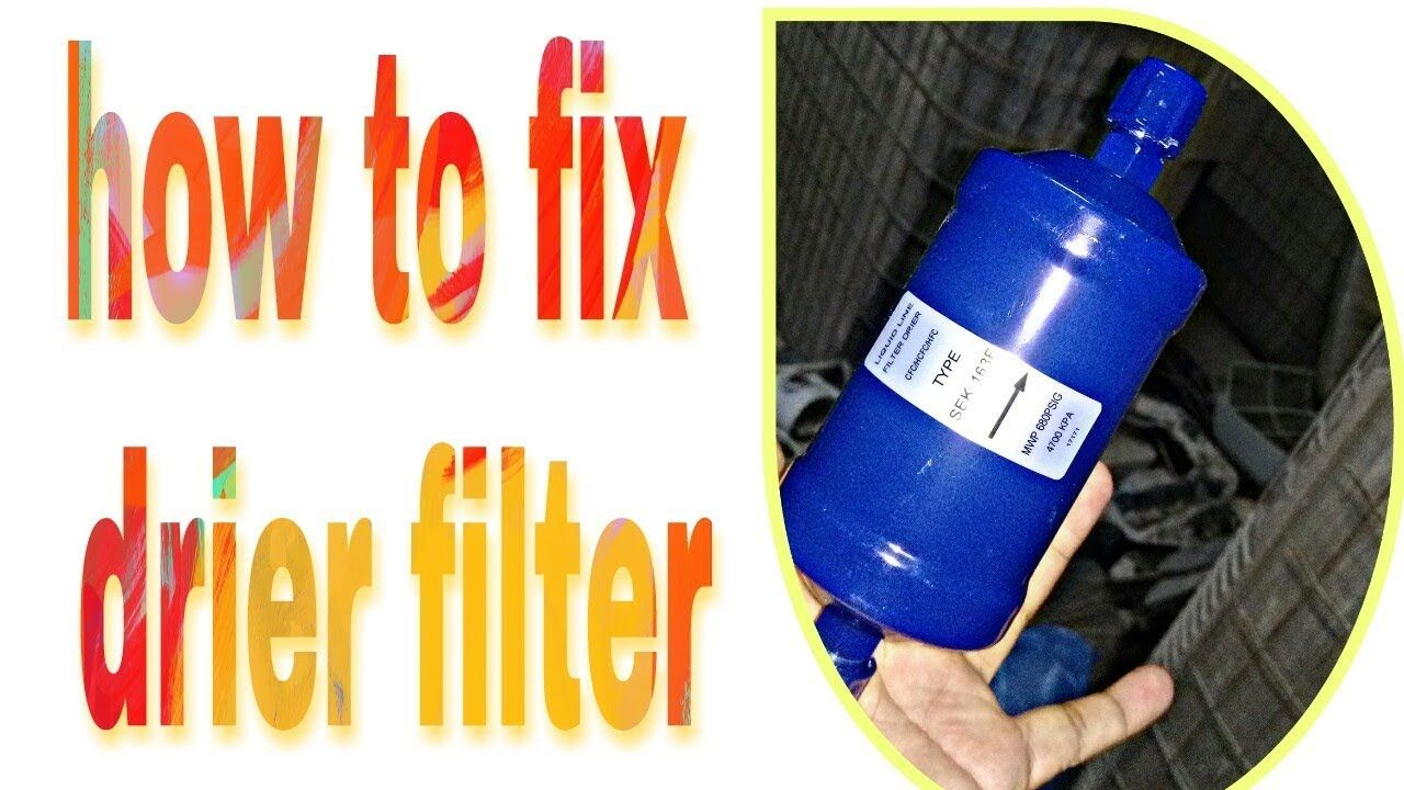 How to fix Drier Filter of a Liquid Line air conditioning