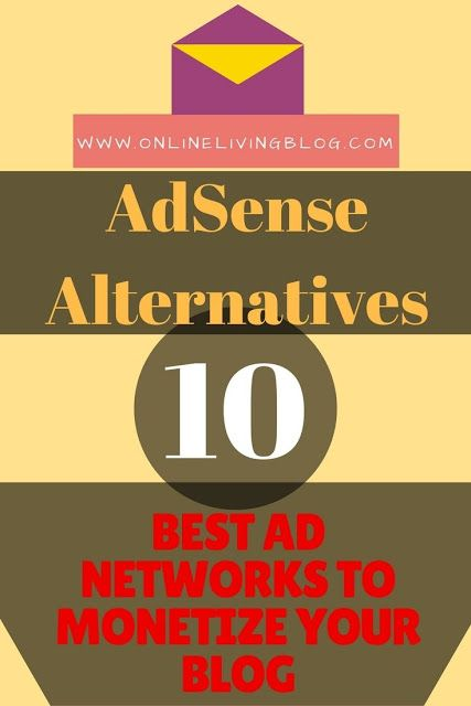 Adsense Alternatives 10 Best Ad Networks To Monetize Your Blog
