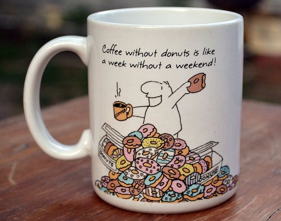 Coffee Without Donuts Funny Mug