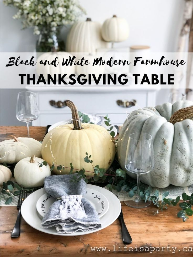 Black and White Modern Farmhouse Thanksgiving Table