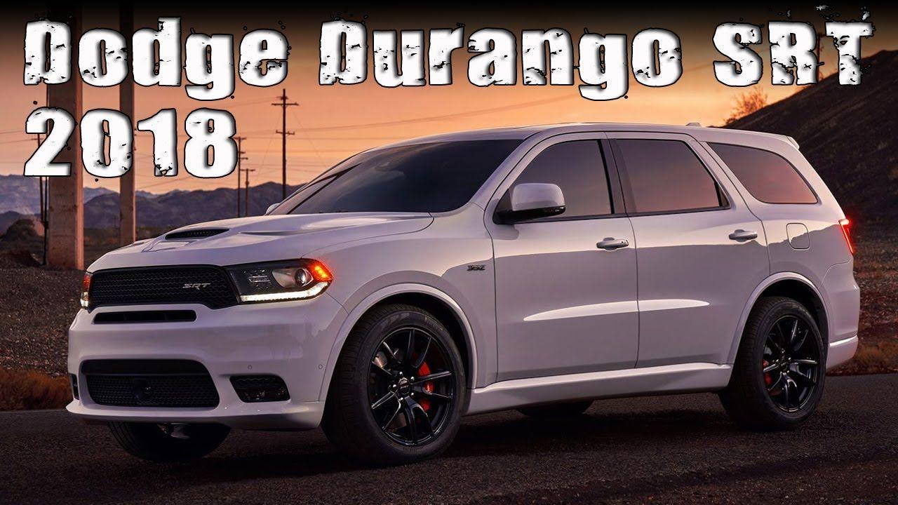 All New 2018 Dodge Durango Srt Prices And Specs Review Overland Park Kansas Dodge Durango Specs All New 2018 Dodge Durango Srt Dodge Durango Dodge 2018 Dodge