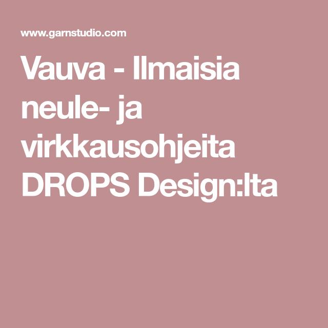 Vauva - Ilmaisia neule- ja virkkausohjeita DROPS Design:lta