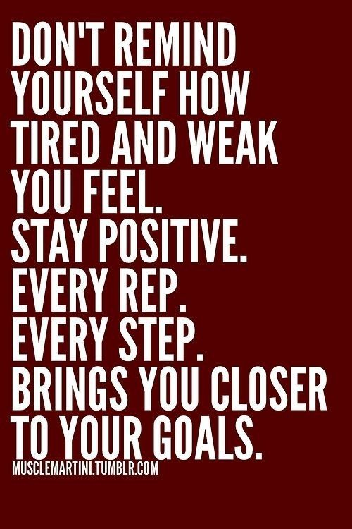 Repeat mantras and positive talk throughout your entire warm ...