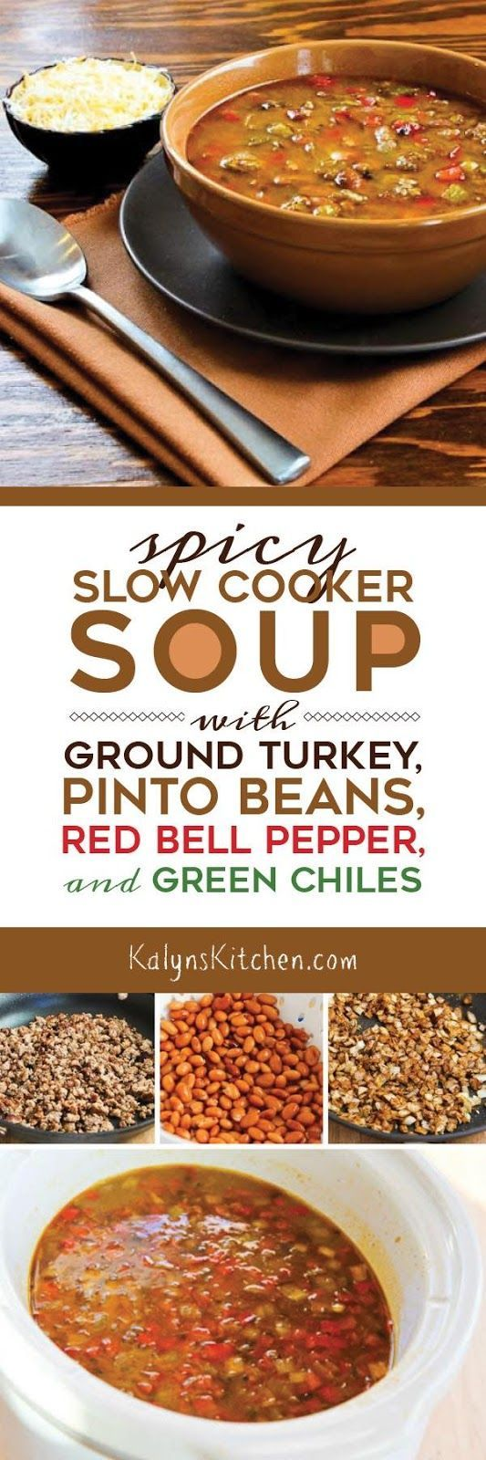When you forget to plan ahead, this Spicy Slow Cooker soup with Ground Turkey, Pinto Beans, Red Bell Pepper, and Green Chiles cooks in 3-4 hours on high, and this tasty low-glycemic soup is also gluten-free and South Beach Diet Phase One!  [found on KalynsKitchen.com]