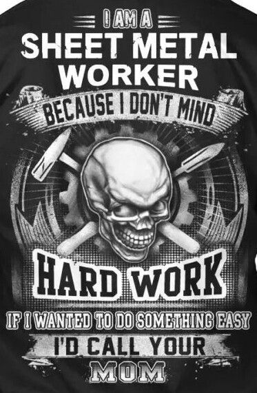 Sheet Metal Workers Sheet Metal Work Sheet Metal Fabrication Metal Workers