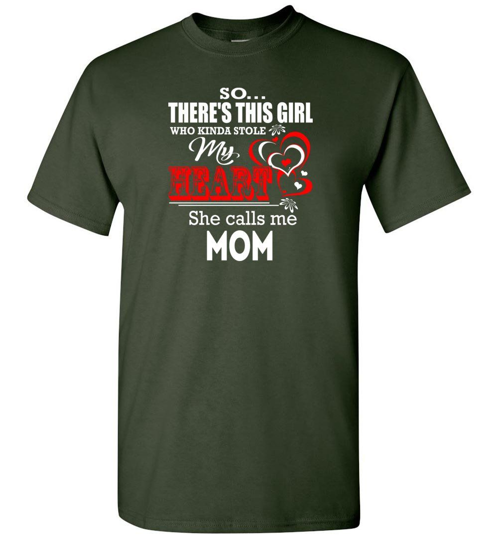 This Girl Who Kinda Stole My Heart He Calls Me Mom - Short Sleeve T-Shirt
