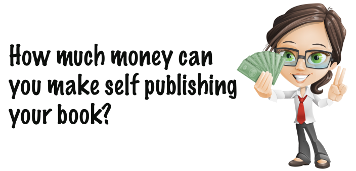 How Much Money Can You Make Self Publishing Your Book Self Publishing Publishing Books